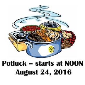 August 24 Potluck & Meeting @ NOON (not 1pm)
