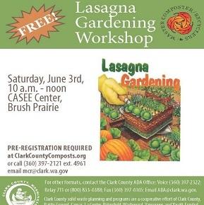 FREE Lasagna Gardening Class – June 3, Saturday,10am-noon