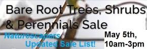 May 5th, 10-3 – Naturescapers' DEEP DISCOUNTS!  $5/trees, $3/shrubs &$1/perennials!