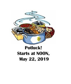 It's a Potluck and Garden Club meeting!  May 22, noon-2pm