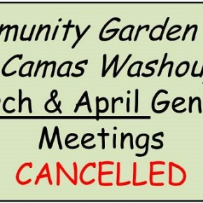 UPDATE – March 25 & April 22 General Meetings CANCELLED